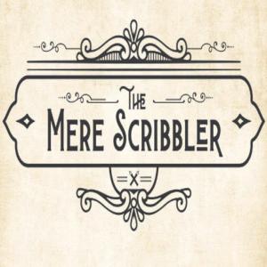 The Mere Scribbler